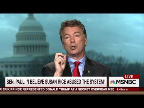 Rand Paul on Trump unmasking: Susan Rice needs to be brought in & questioned under oath!