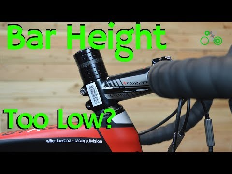 Handlebar Height // How low is too low?