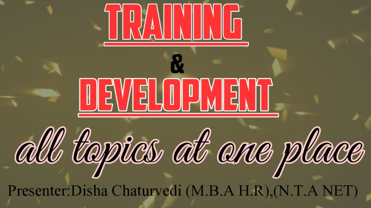 Training and Development in hindi|Difference between training&development|methods of training|