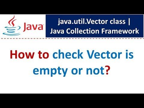 Java : Collection Framework : Vector (Check empty or not)