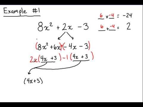 Factoring #2: Quadratics where a is NOT 1