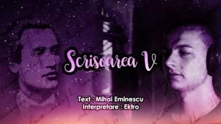 Download Ektro - Scrisoarea a V-a [versuri Mihai Eminescu]