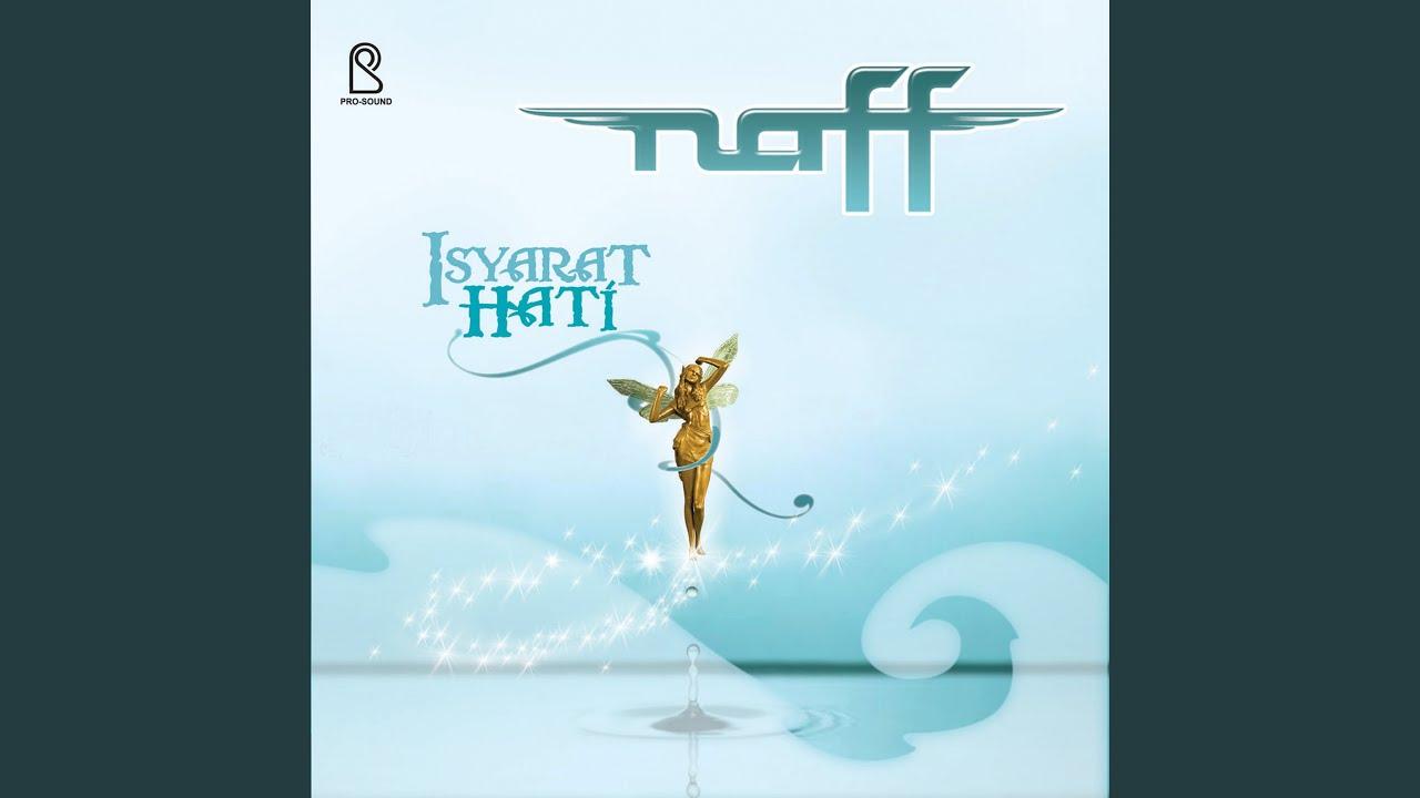 Naff - Kaukah Takdirku