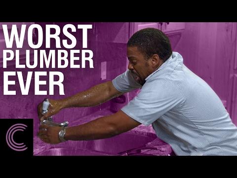 Worst Plumber Ever