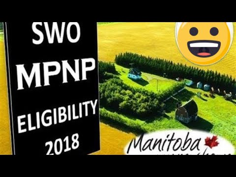 MPNP Skilled Workers Overseas (SWO) Eligibility 2018