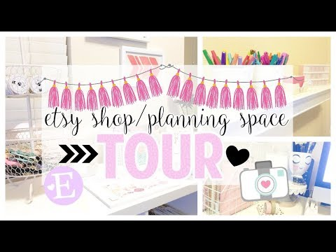 My Etsy Shop/Planning Space Tour | February 2018
