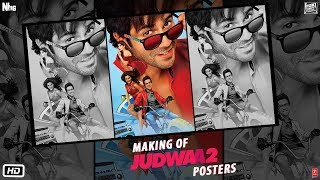 Making of Judwaa 2 Posters | Varun Dhawan | Jacqueline | Taapsee | David Dhawan | Sajid Nadiadwala