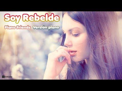 Soy Rebelde - Jeanette, Version Instrumental Piano by The Piano Friends, 70's Pop Romantico, Balada