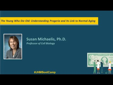 The Young Who Die Old: Understanding Progeria and its Link to Normal Aging | Susan Michaelis, Ph.D.
