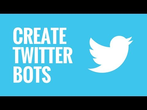 How to Create Twitter Bots