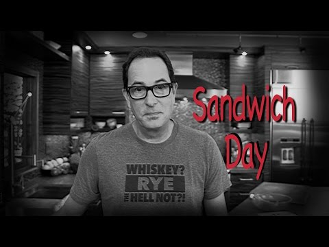 Sam the Cooking Guy  - Sandwich Day