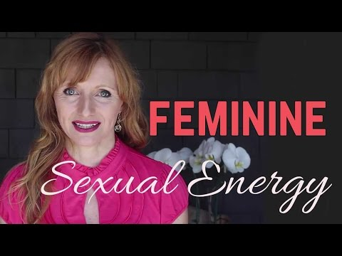 Feminine Sexual Energy And Power