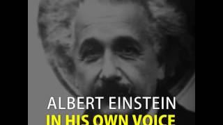 Albert Einstein in His Own Voice