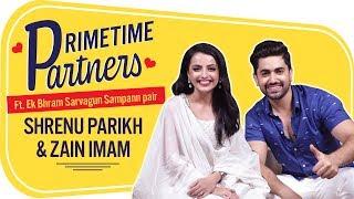 Shrenu Parikh & Zain Imam REVEAL the most embarrassing moments of theirs | EBSS | PrimeTime Partners