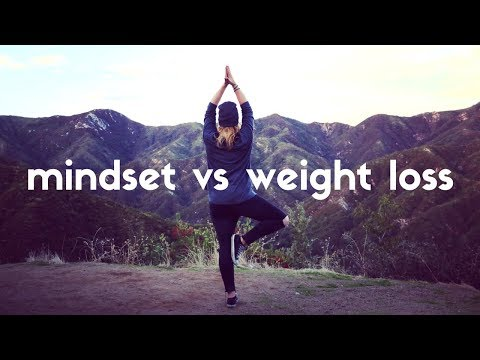 MINDSET VS WEIGHT LOSS - HOW TO MAKE A CHANGE!