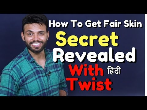 Biggest Secret Revealed with Twist | How to Get Fair skin for Indian Men