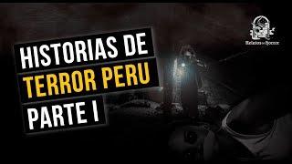HISTORIAS DE TERROR: PERÚ (RELATOS DE HORROR)