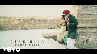Hamza Malik - Tere Bina