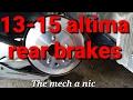 2013 - 18 nissan altima rear brakes