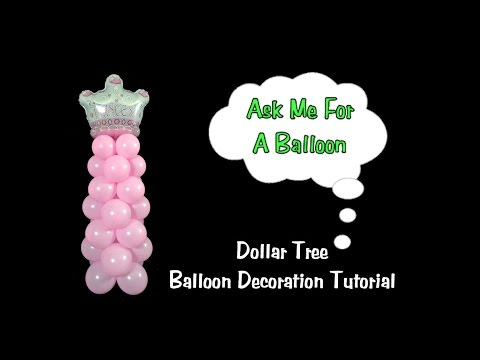 Dollar Tree Balloon Decoration Tutorial