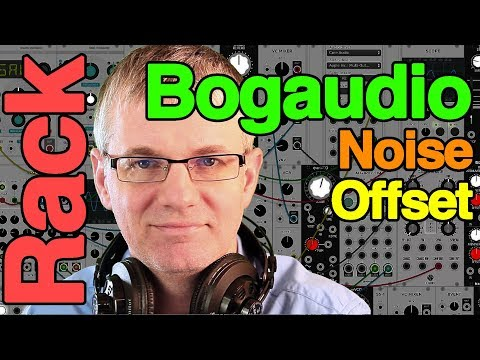 Bogaudio Noise and Offset