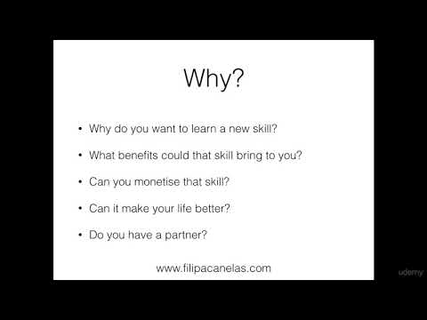 How to Learn a new Skill Quickly and Effectively : Your Why!