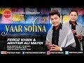 Yaar Sohna (Teaser  2017)/ Feroz Khan & Akhtar Ali Matoi / Finetouch Music /