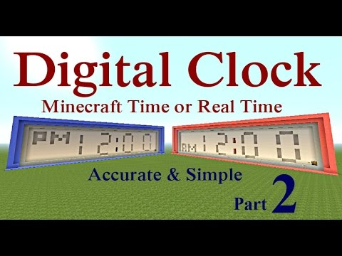 Minecraft Tutorial : Digital Clock with MC Time or Real Time Part 2