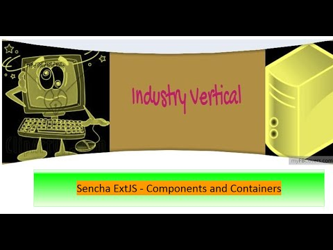Sencha ExtJS 6 - Components and Containers