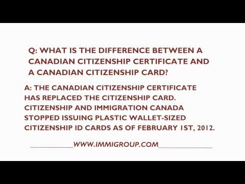 What Is The Difference Between A Canadian Citizenship Certificate And Card?