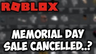 there MAY NOT BE a 2020 Roblox Memorial Day Sale...