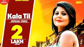 Kala Til | Ricky Singroha, Renu Chaudhary | Navii | New Haryanvi Songs Haryanavi 2019 | Sonotek