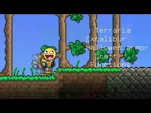 Terraria | Excalibur, Hallowed armor Craft and Functions 1.3.2 2016