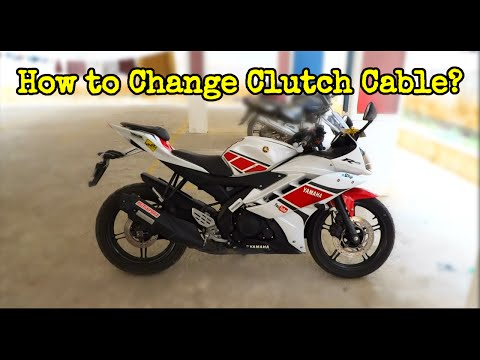 How to Change Clutch cable of Yamaha R15 on the Go!