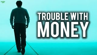 WATCH THIS IF YOU ARE HAVING TROUBLE WITH MONEY