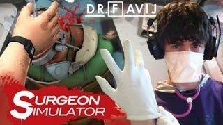 Dr. Favij! - Surgeon Simulator 2013