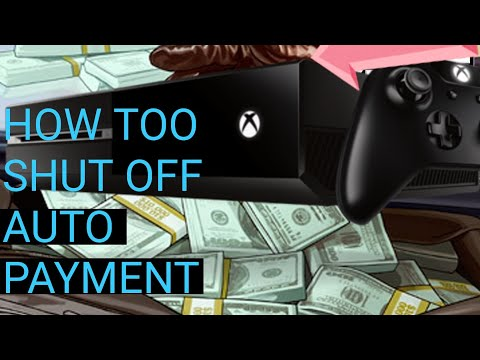 Xbox one how to shut off autopayment