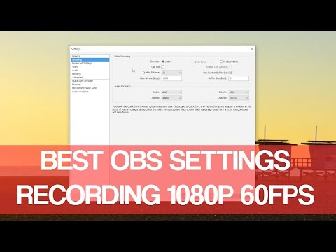 Best OBS Settings For Recording 1080p 60fps