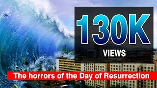 ISLAMIC VIDEOS : The horrors of the Day of Resurrection - Very Emotional Video