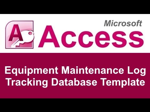 Microsoft Access Equipment Maintenance Log Tracking Database Template