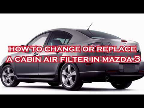 how to change or replace a cabin air filter in mazda 3 2004 07
