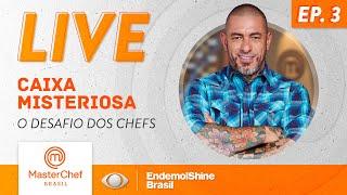 LIVE #MASTERCHEFBR (27/05/20) | CAIXA MISTERIOSA: DESAFIO dos CHEFS