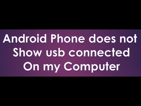 android phone does not show usb connected