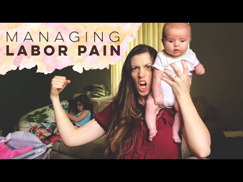 HOW TO MANAGE LABOR PAIN - NATURAL BIRTH | Stay at Home Mom Advice