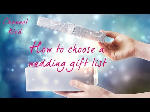 How To Choose A Wedding Gift List