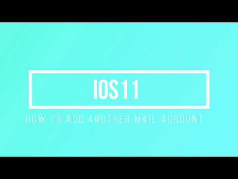 How to add another mail account on IOS11