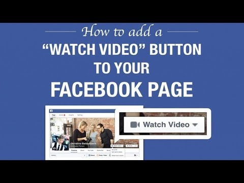 How To Add Watch Video Button On Facebook Page (Get More Views On Youtube Videos)