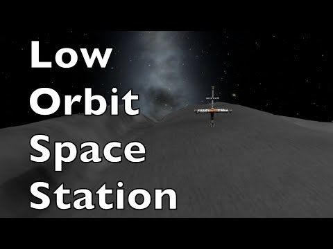 Low Orbit Space Station