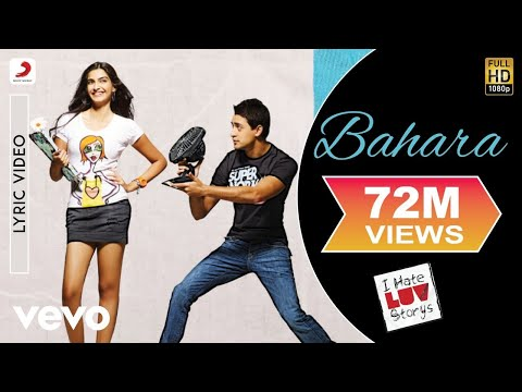 Xxx Mp4 Bahara Lyric Video I Hate Luv Storys Sonam Kapoor Imran Shreya Ghoshal Sona Mohapatra 3gp Sex