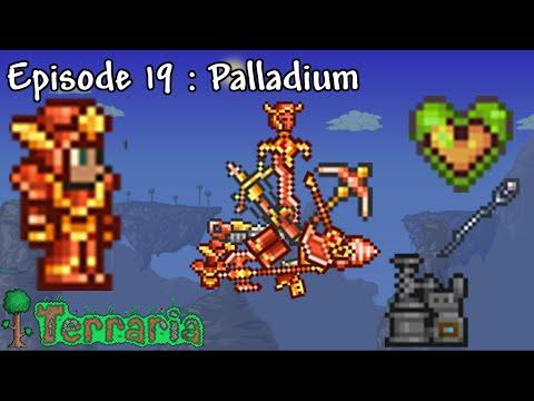 Terraria Ep. 19 : Palladium (Crafting)